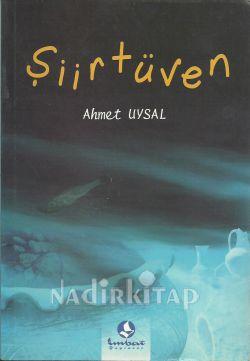 AHMET UYSAL ŞİİRTÜVEN